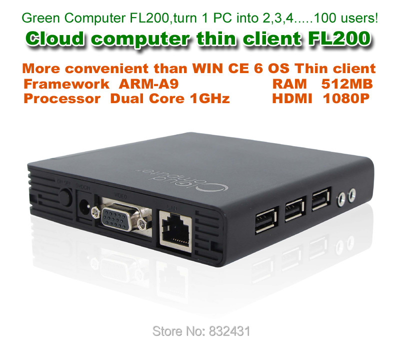 FL200 Cloud terminal Computer RDP with HDMI Embedded Linux Thin client OS Dual Core 1Ghz ARM-A9 512MB RAM flash RDP 7.0(China (Mainland))