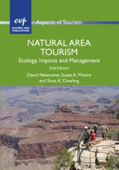 Natural Area Tourism: Ecology, Impacts and Management (Aspec ; 2 ed.(China (Mainland))