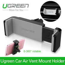Ugreen universal car phone holder air vent monut GPS stand 360 adjustable mobile phone holder for iPhone 5 6 Plus Samsung S6 HTC(China (Mainland))