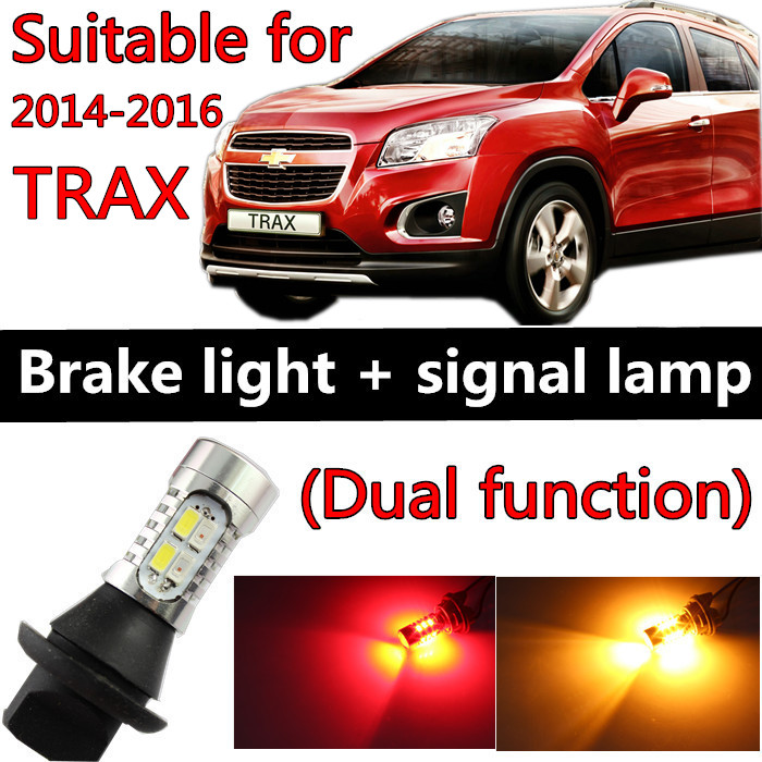 for chevrolet TRAX accessories 2014-2016 LED Light Bulb Tail Break Stop Turn Signal light Two function Collision prevention(China (Mainland))