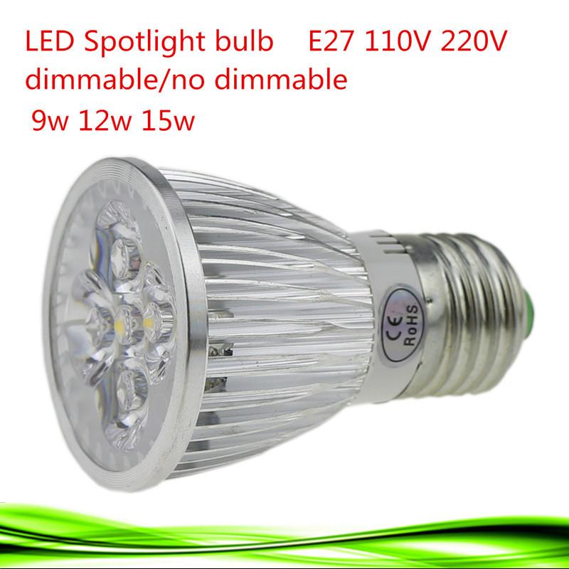 1X High lumen E27 LED Bulb Spot Light Lamp E27 9W 12W 15W Recessed Lighting 110V 220V Dimmable Warm/ Cold White Led Spotlight(China (Mainland))