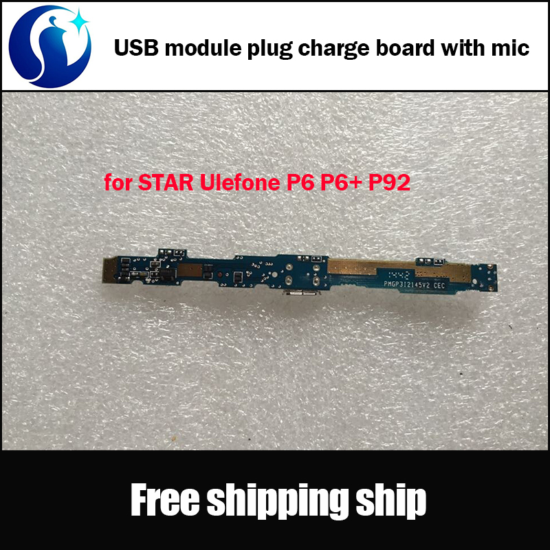 Original Replacement Parts Deputy Board USB Plug Charger Port Board + MIC microphone for STAR Ulefone P6 P6+ P92 Free shipping