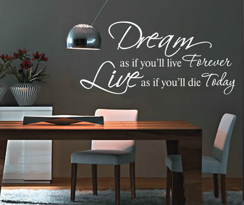 Http Www Aliexpress Com Item Factory Wholesale Home Decor Wall Sticker Wall Quote Decals Dream As If You Ll Live Forever 752210308 Html