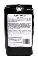 Bushy Tailed Dark Roast Coffee from Nectar of Life Whole Bean Coffee Full Body Thick Citrus