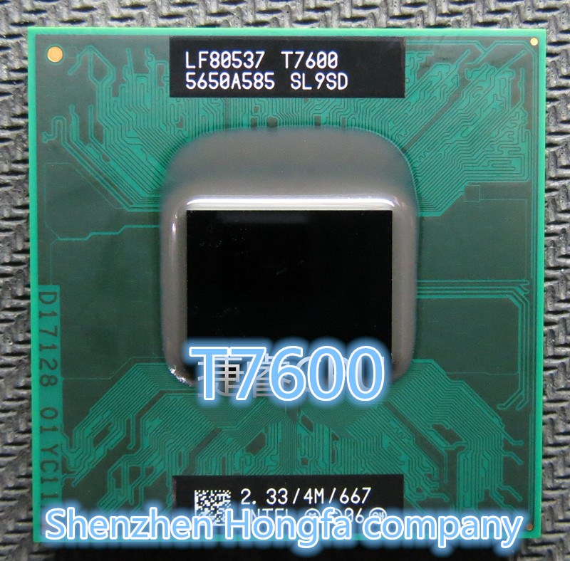Intel Core Duo T7600 CPU 4M Cache,2.33GHz,667MHz FSB Scoket 478,Dual-Core Laptop processor for 945 chipset(China (Mainland))