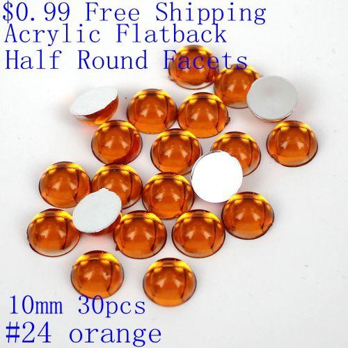Half Round Facets $0.99 10mm 30pcs Many Colors Acrylic Flatback Acrylic Rhinestone Beads Glue On Beads Decorate(Hong Kong)