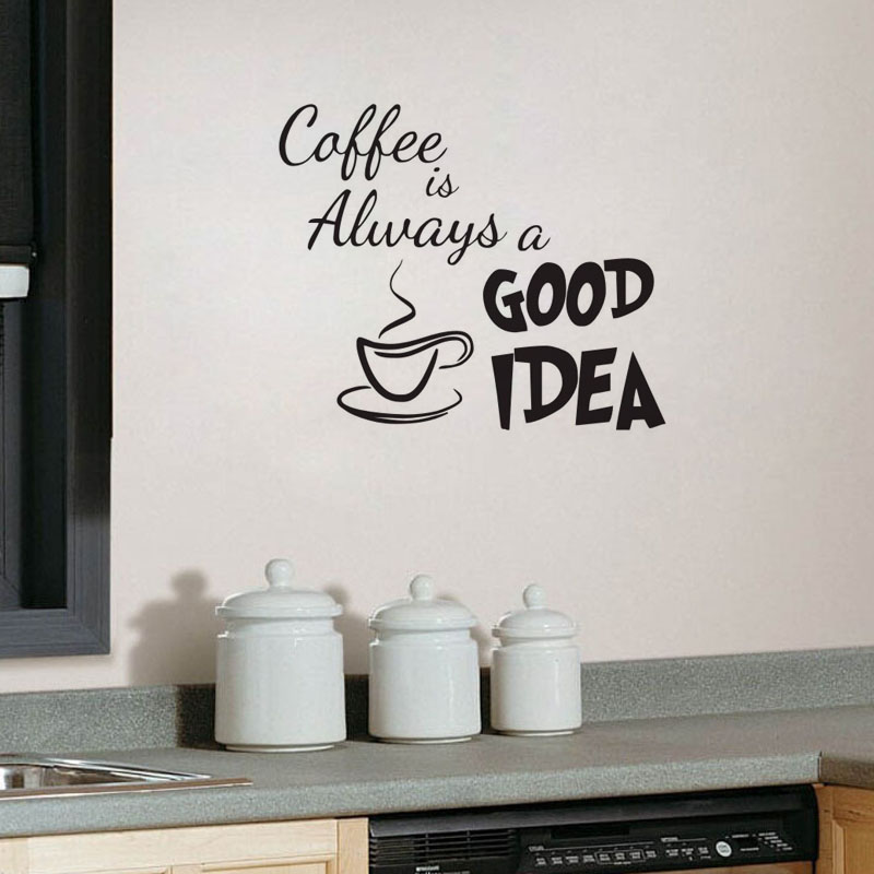 DIY Wall sticker Coffee Is Always A Good Idea Wall Decals Vinyl Stickers Home Decoration Wall Art Living Room Wall Kitchen(China (Mainland))