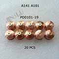 A141 A101 Nozzle PD0101 19 1 9mm 20pcs Non original Trafimet Air Plasma Cutting Torch Cutter