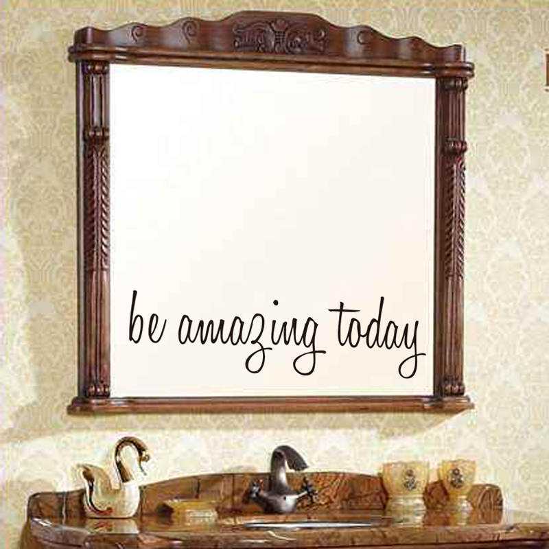 DCTOP Be Amazing Today Mirror Wall Sticker Vinyl Mirror Decal Living Room Home Decor Decals Poster Wallpaper Wall Arts(China (Mainland))
