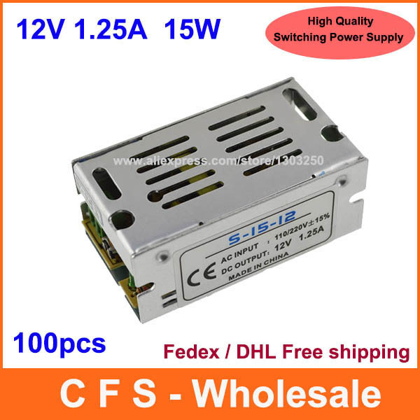 High Quality AC-DC 12V 15W 1.25A Universal Regulated Switching Power Supply 12V 1A LED Driver Fedex / DHL Free shipping 100pcs(China (Mainland))