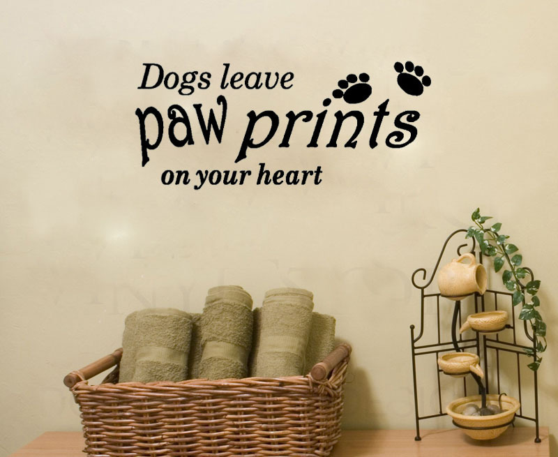 Dogs leave Paw Prints on Your Heart home decoration wall art decals living room wall pictures kids room wallpaper(China (Mainland))