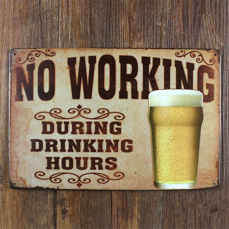 No Working During Drinking Hours Vintage Home Decor Bar