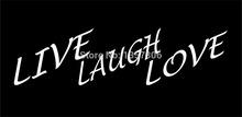 Wholesale 50 pcs/lot Live Laugh Love Vinyl Sticker Decal Car Window Truck SUV Bumper Auto Door Laptop Kayak 8 Colors