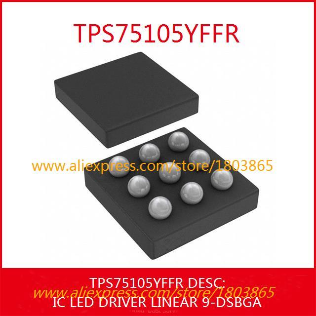 Free Shipping Integrated Circuit TPS75105YFFR IC LED DRIVER LINEAR 9-DSBGA 75105 TPS75105 5pcs(China (Mainland))