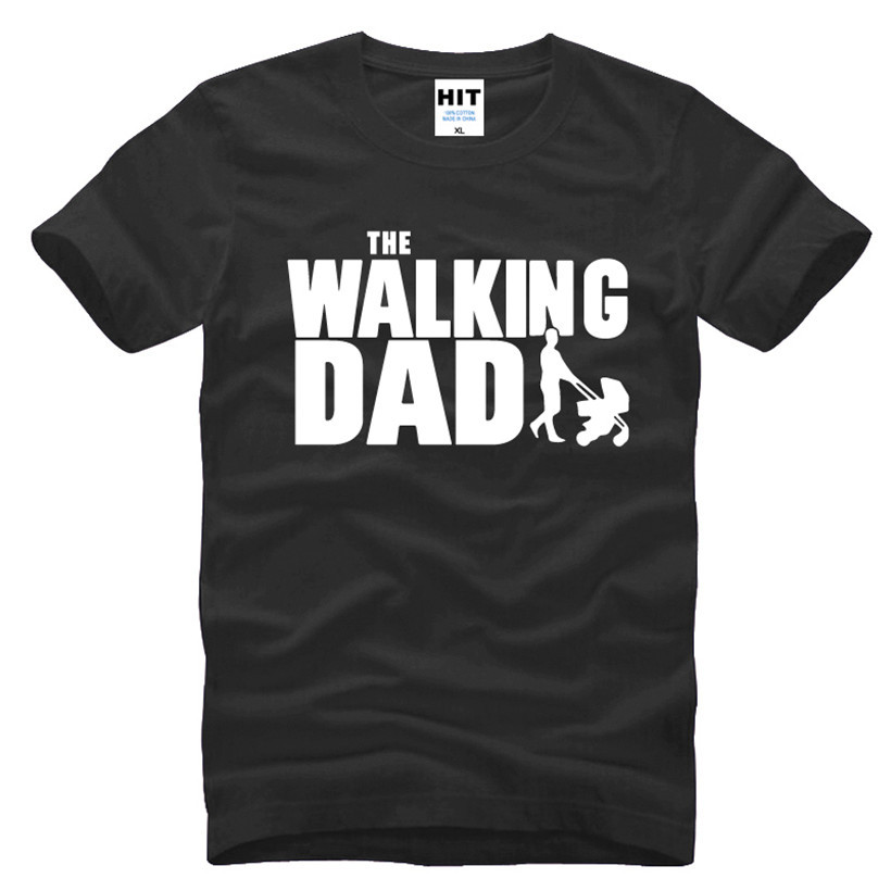 HTB1biSHKFXXXXa.aXXXq6xXFXXXp - The Walking Dad Fathers Day Gift Men's Funny T-Shirt T Shirt Men 2016 New Short Sleeve Cotton Novelty Top Tee Camisetas Hombre