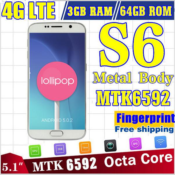 HDC Fingerprint LTE 4G s6 phone Octa Core Android 5.0 s6 edge phone 3G Ram 64G Rom G920F 1920*1080 MTK6592 16MP S6 Mobile phone(China (Mainland))