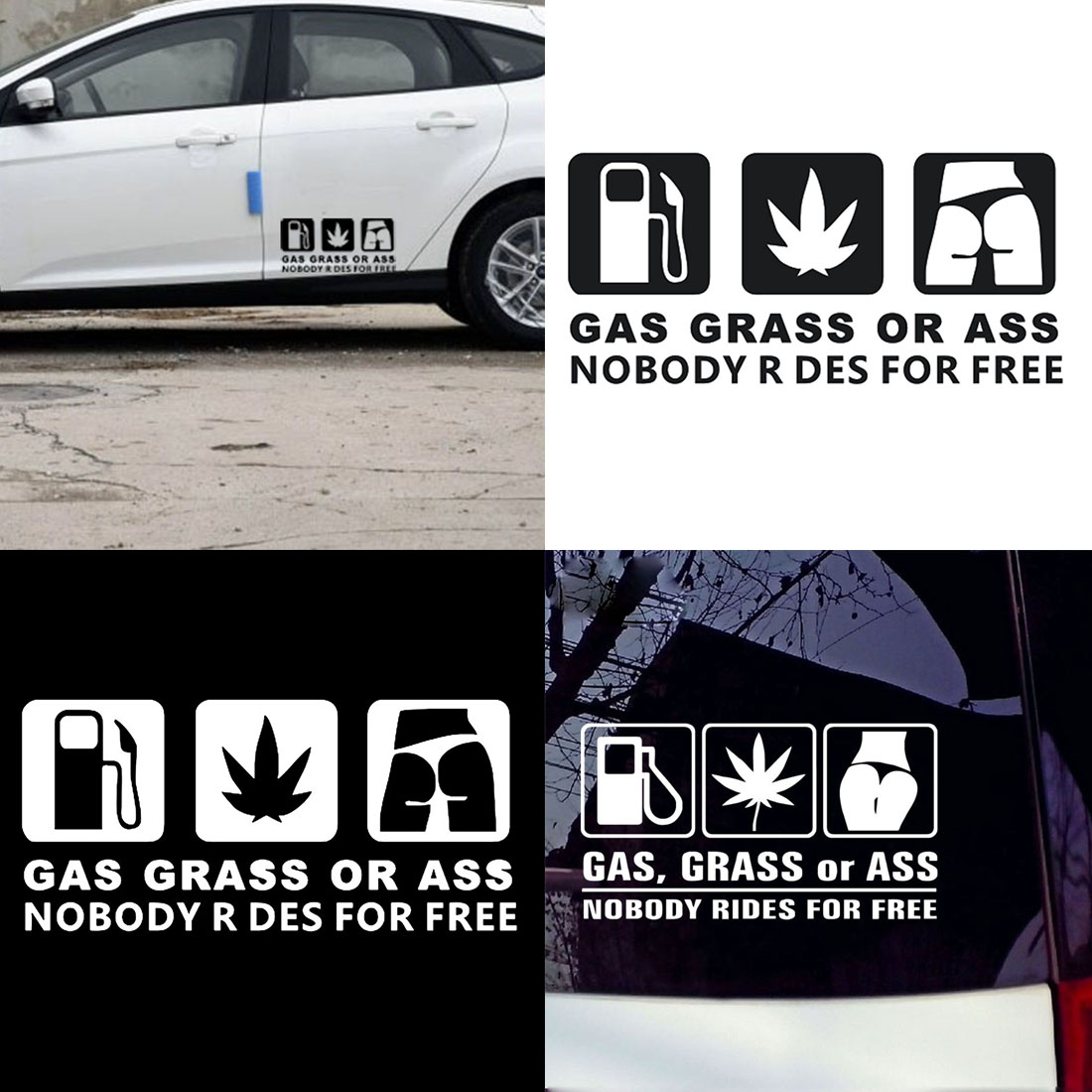 GAS,GRASS OR ASS NOBODY RIDES FOR FREE Car Window Stickers Decal Accessories Use