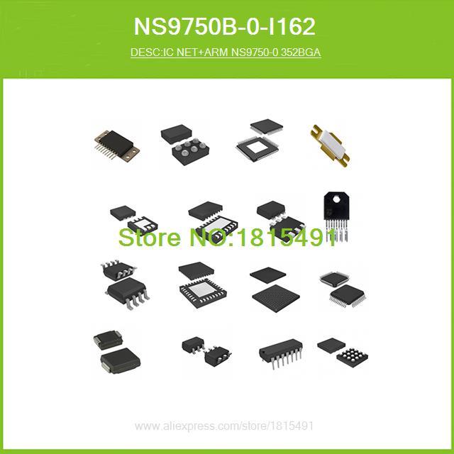 Free Shipping NS9750B-0-I162 IC NET+ARM NS9750-0 352BGA 9750 NS9750B 352-BGA 1pcs(China (Mainland))