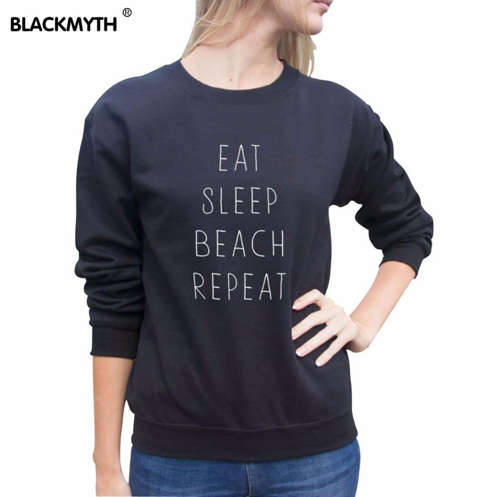 EAT SLEEP BEACH REPEAT Black White Hoody SweatshirtS Pullover Sport Tops Sweatshirts Women's Clothings Letter Print Hoodies(China (Mainland))