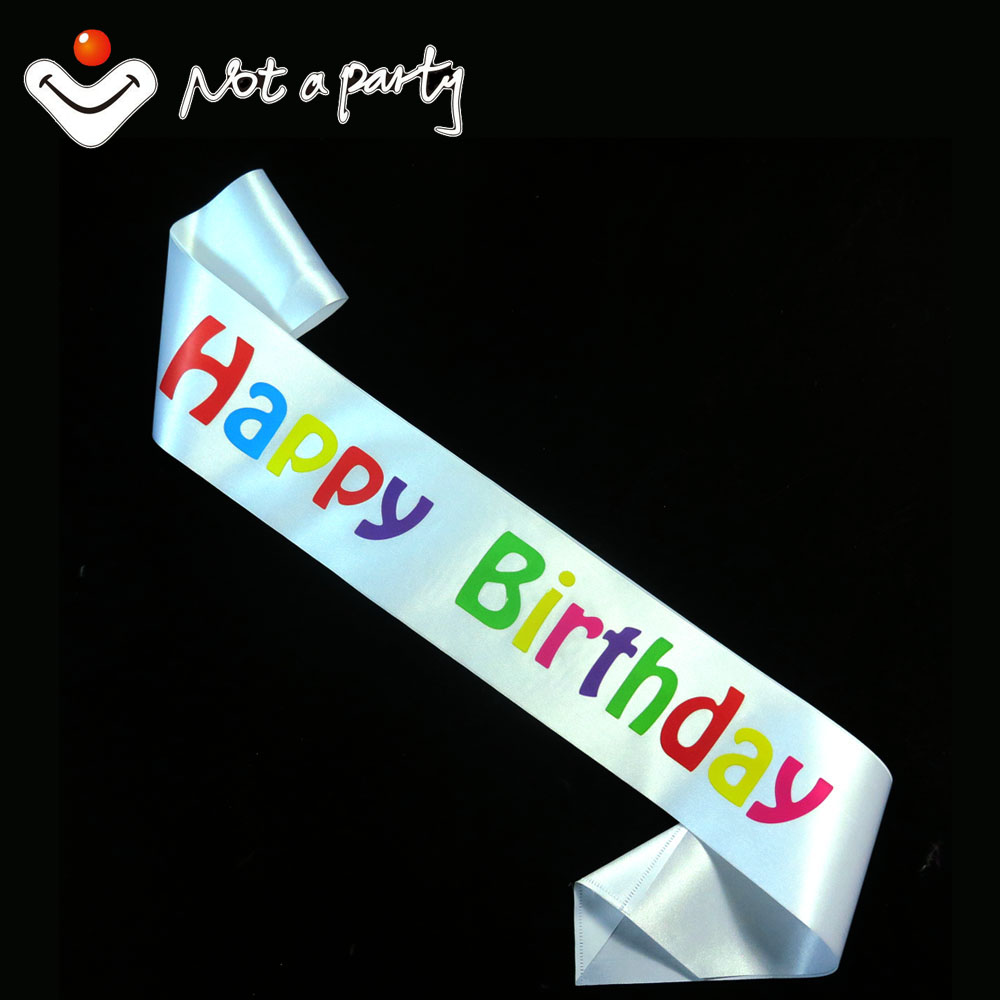 Happy Birthday souvenirs party Sash multi color printing 10designs for chose event party supplies fun decoration birthday(China (Mainland))