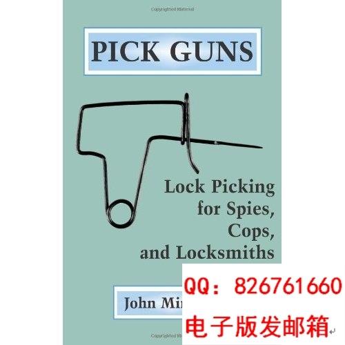 Pick Guns: Lock Picking For Spies, Cops, And Locksmiths [Kin(China (Mainland))