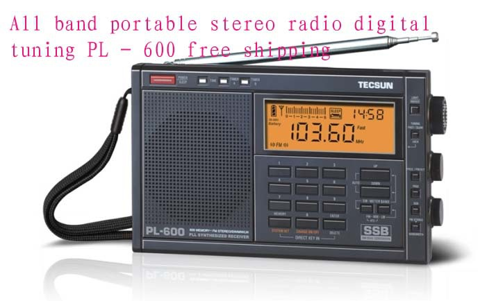 All band portable stereo radio digital tuning PL 600 free shipping