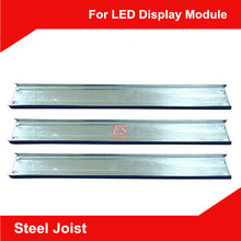 LED Display Panel Spare Part Accessory Lightgage Steel Joist 34.5cm/Pcs for 2Pcs P10 Height Long(China (Mainland))