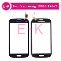 10pcs lot high quality For Samsung Galaxy Grand Neo I9060 I9062 Touch Screen Digitizer Sensor Front