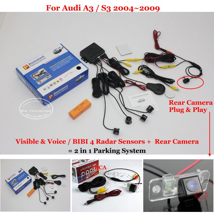 For Audi A3 / S3 2004~2009 - Car Parking Sensors + Rear View Camera = 2 in 1 Visible &amp; Vioce / BIBI Alarm Parking System<br><br>Aliexpress