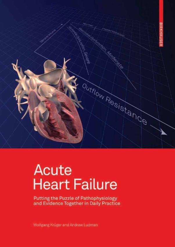 Acute Heart Failure:Putting the Puzzle of Pathophysiology and Evidence Together in Daily Practice(China (Mainland))