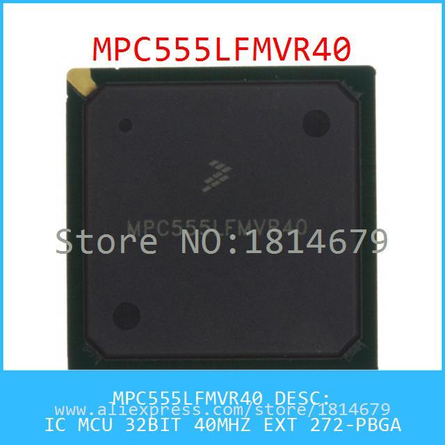 Hot Sell Integrated Circuits Original MPC555LFMVR40 IC MCU 32BIT 40MHZ EXT 272-PBGA 555 MPC555 1pcs(China (Mainland))