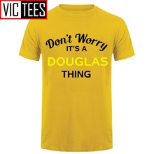 Men Don't Worry It's a DOUGLAS Thing! - Mens T-Shirt - Family - Custom Name Print T Shirt Mens Hot Fashion Classic(China)