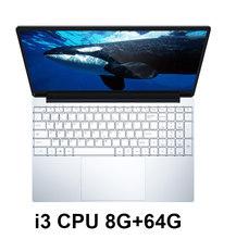 15.6 inch intel Core i3 Chơi Game Máy Tính Xách Tay Với 8G RAM 64/128/256/512G/ 1 tb SSD Máy Tính Xách Tay Máy Tính Máy Tính Xách Tay Ultrabook Backlit IPS WIN10(China)
